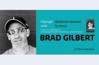 """Concurs: Câștigă """"Winning Ugly"""", cartea lui Brad Gilbert"""